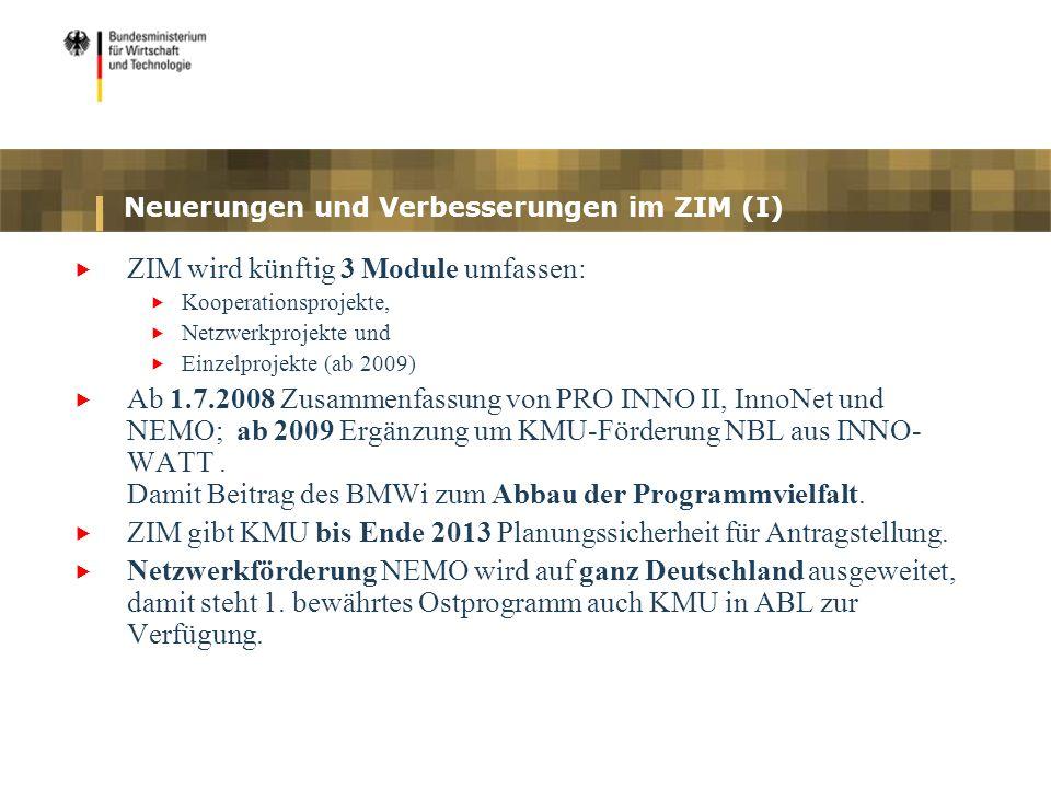 Neuerungen und Verbesserungen im ZIM (I)