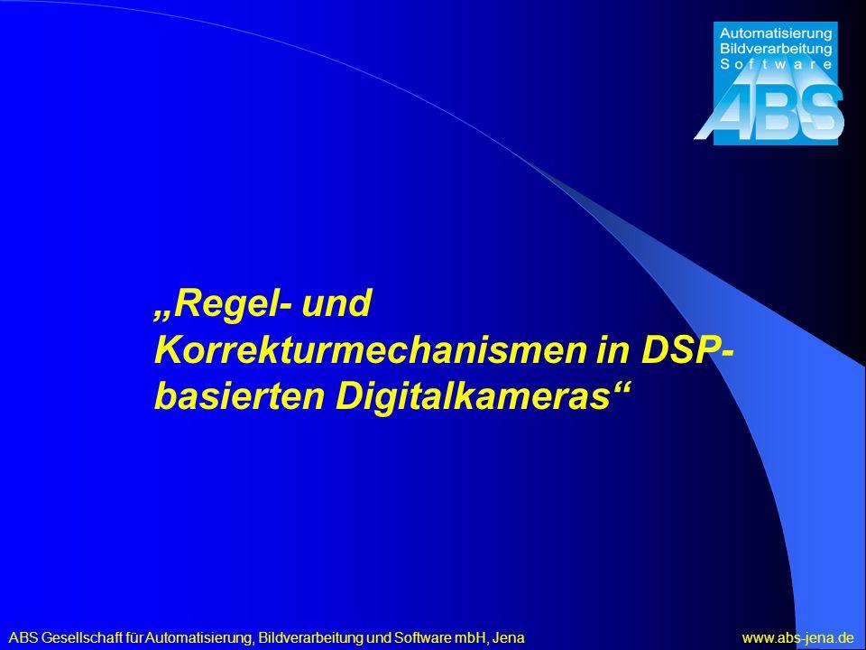 """""""Regel- und Korrekturmechanismen in DSP-basierten Digitalkameras"""