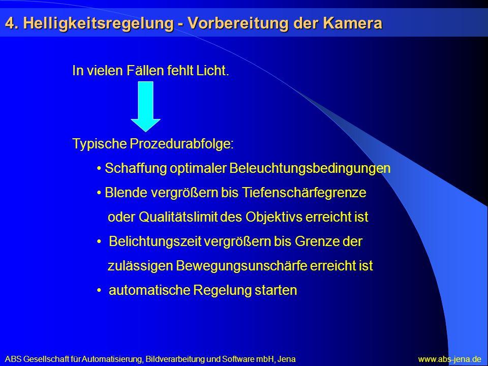 4. Helligkeitsregelung - Vorbereitung der Kamera