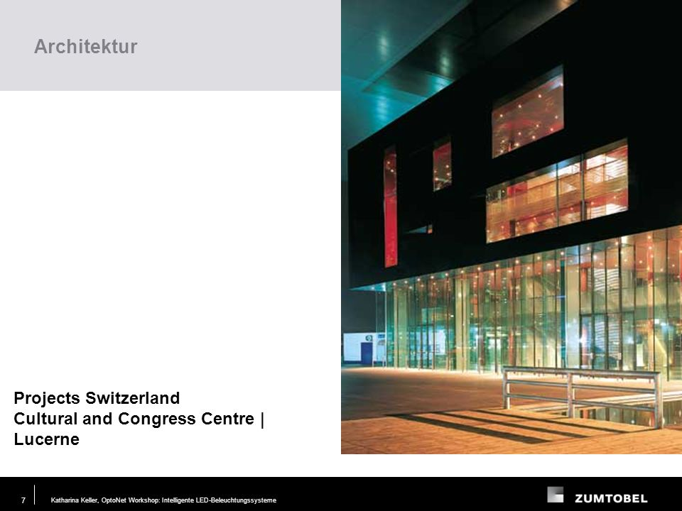 Architektur Projects Switzerland Cultural and Congress Centre | Lucerne. Lighting task. Requirements.