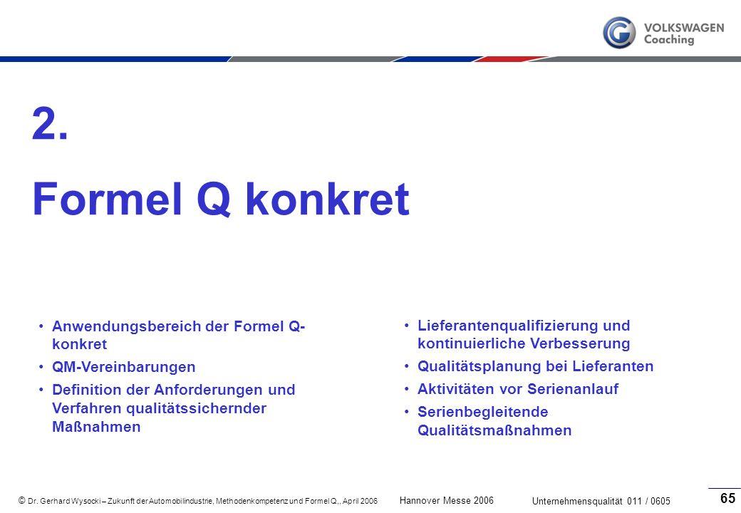 2. Formel Q konkret Anwendungsbereich der Formel Q-konkret