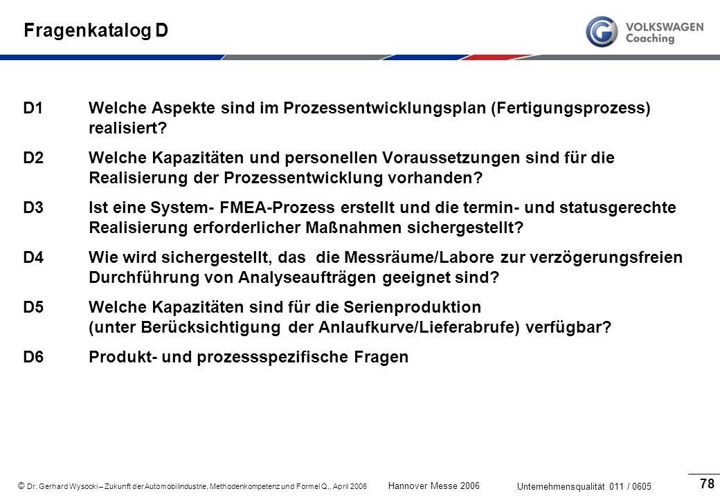 Fragenkatalog D D1 Welche Aspekte sind im Prozessentwicklungsplan (Fertigungsprozess) realisiert