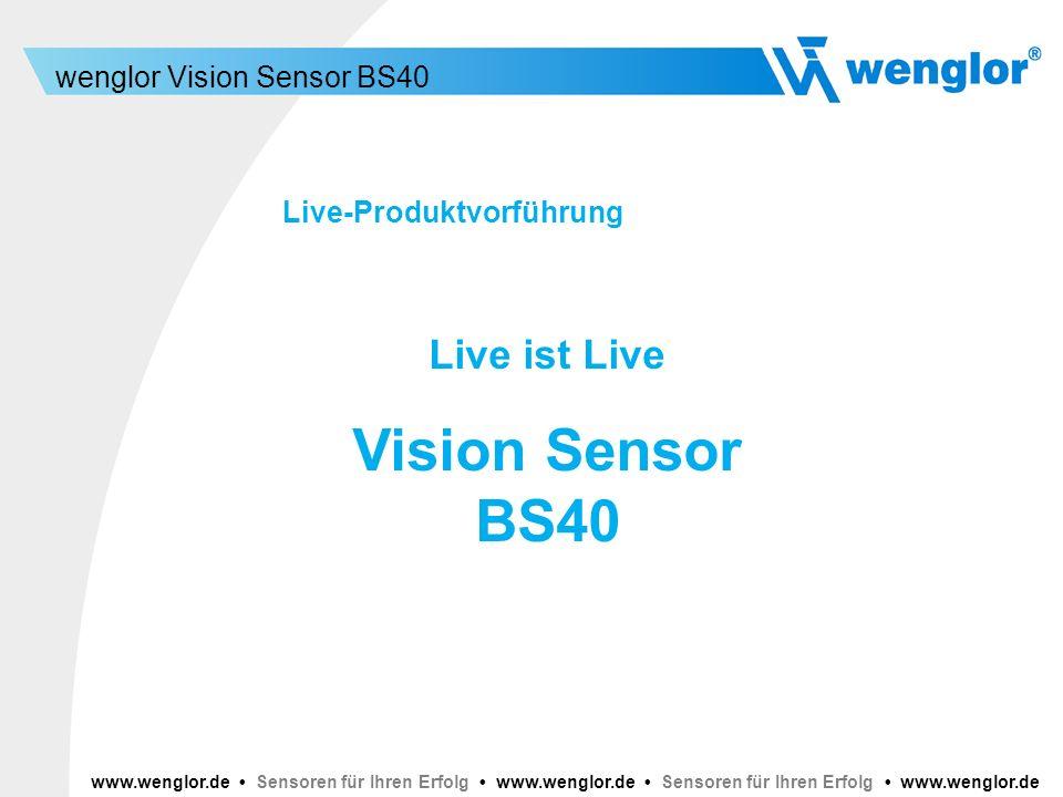 Vision Sensor BS40 Live ist Live Live-Produktvorführung