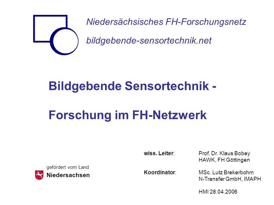 Bildgebende Sensortechnik - Forschung im FH-Netzwerk