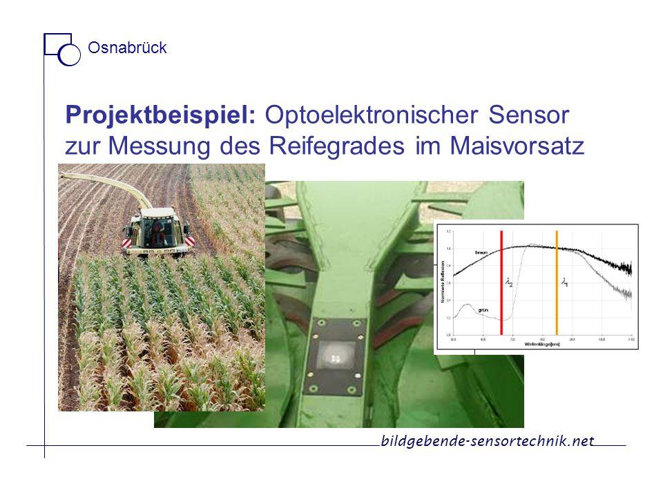 Osnabrück Projektbeispiel: Optoelektronischer Sensor zur Messung des Reifegrades im Maisvorsatz.