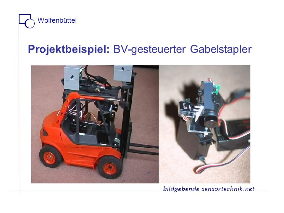 Projektbeispiel: BV-gesteuerter Gabelstapler