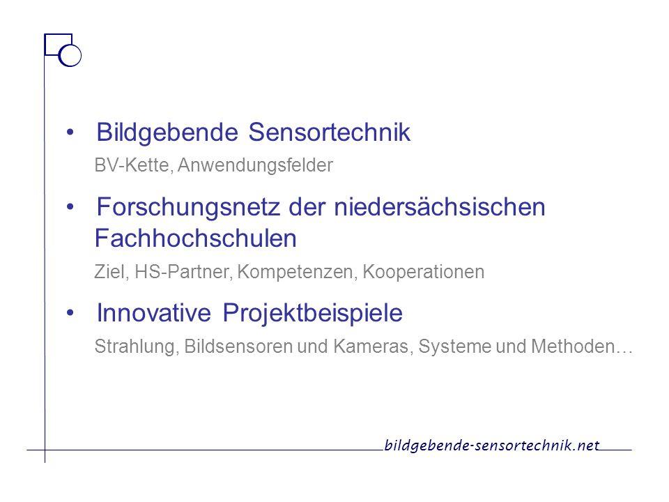 Bildgebende Sensortechnik BV-Kette, Anwendungsfelder