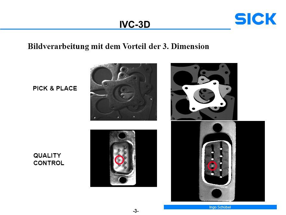 IVC-3D Bildverarbeitung mit dem Vorteil der 3. Dimension PICK & PLACE