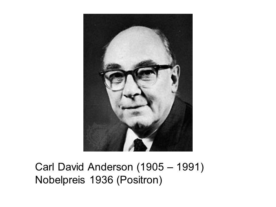 Carl David Anderson (1905 – 1991)