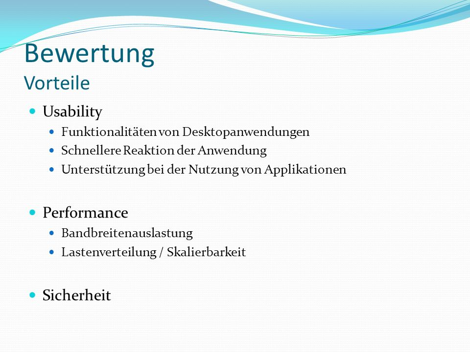 Bewertung Vorteile Usability Performance Sicherheit