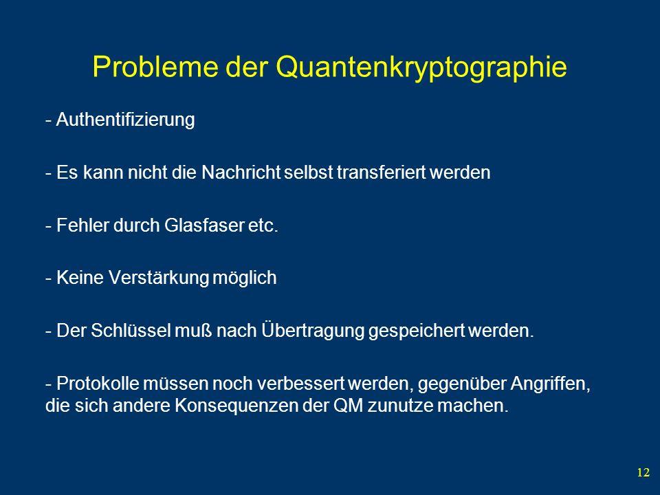 Probleme der Quantenkryptographie