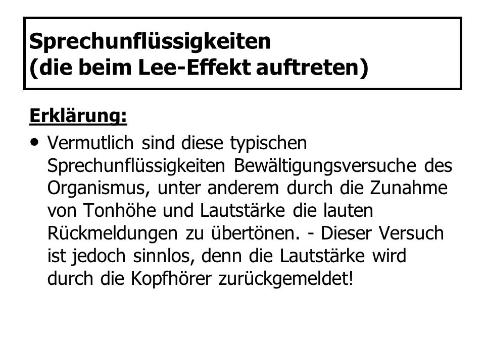 Sprechunflüssigkeiten (die beim Lee-Effekt auftreten)