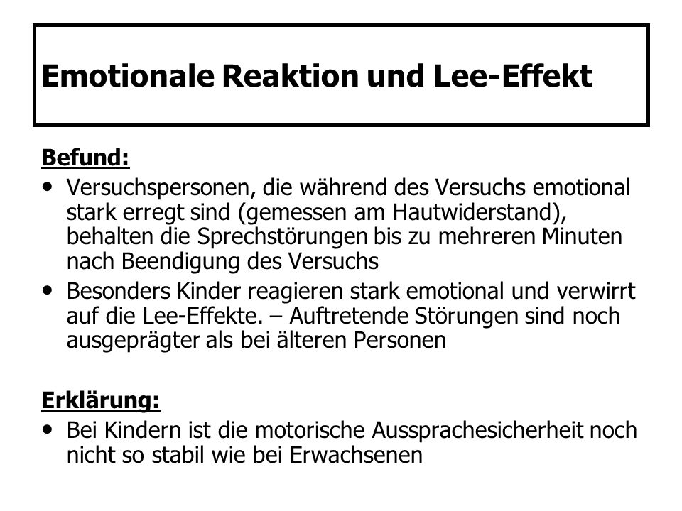 Emotionale Reaktion und Lee-Effekt