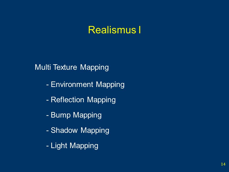 Realismus I Multi Texture Mapping - Environment Mapping