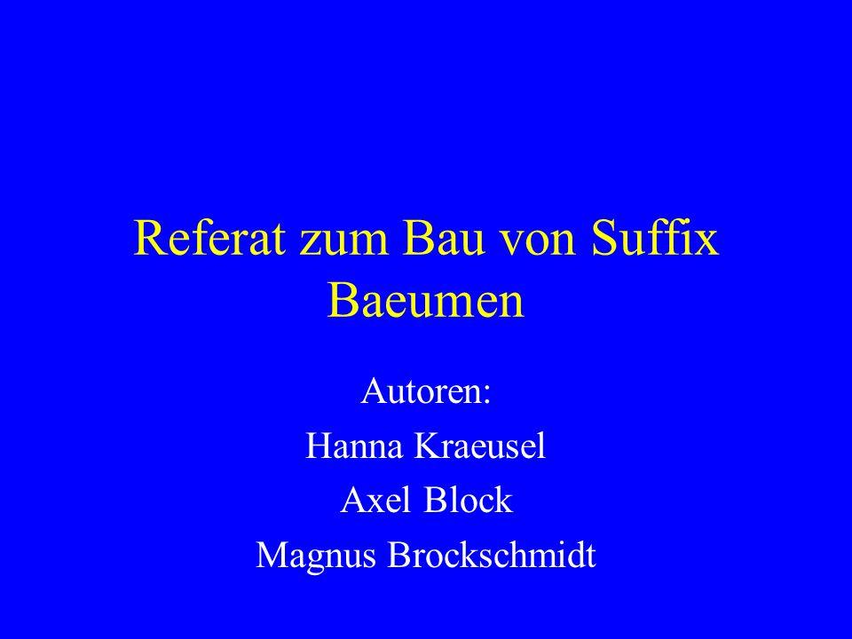 Referat zum Bau von Suffix Baeumen