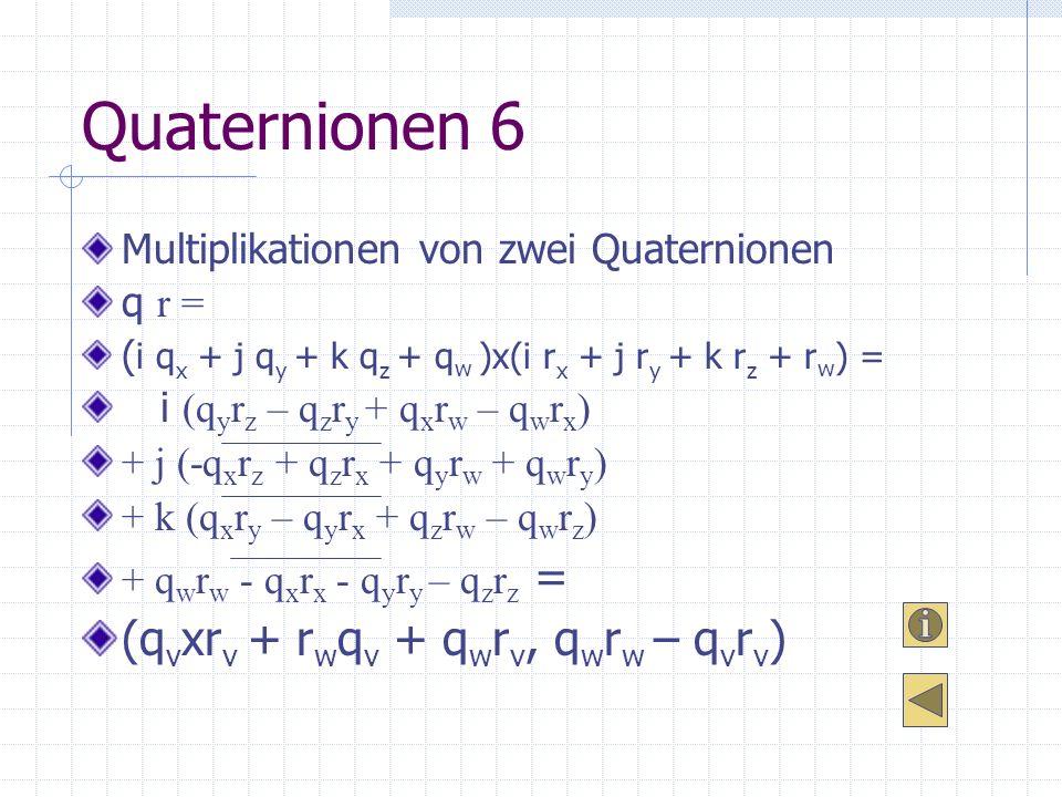 Quaternionen 6 (qvxrv + rwqv + qwrv, qwrw – qvrv)