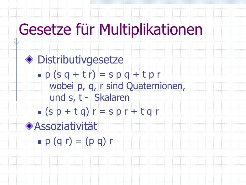 Gesetze für Multiplikationen