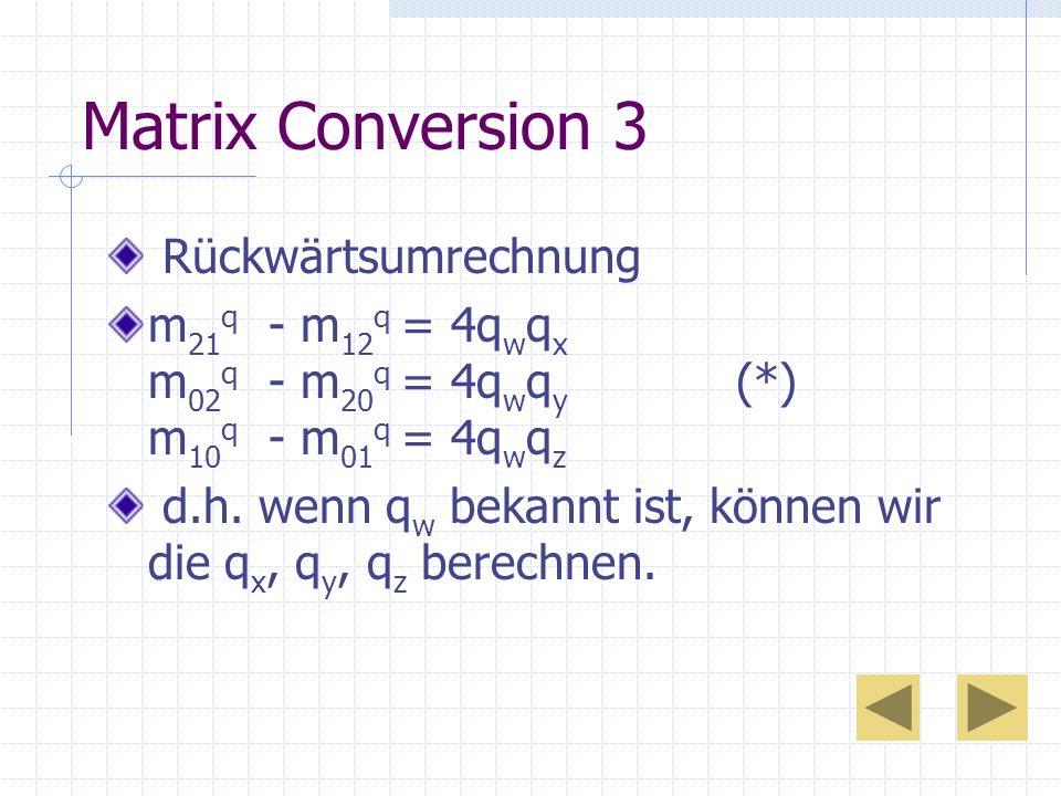 Matrix Conversion 3 Rückwärtsumrechnung