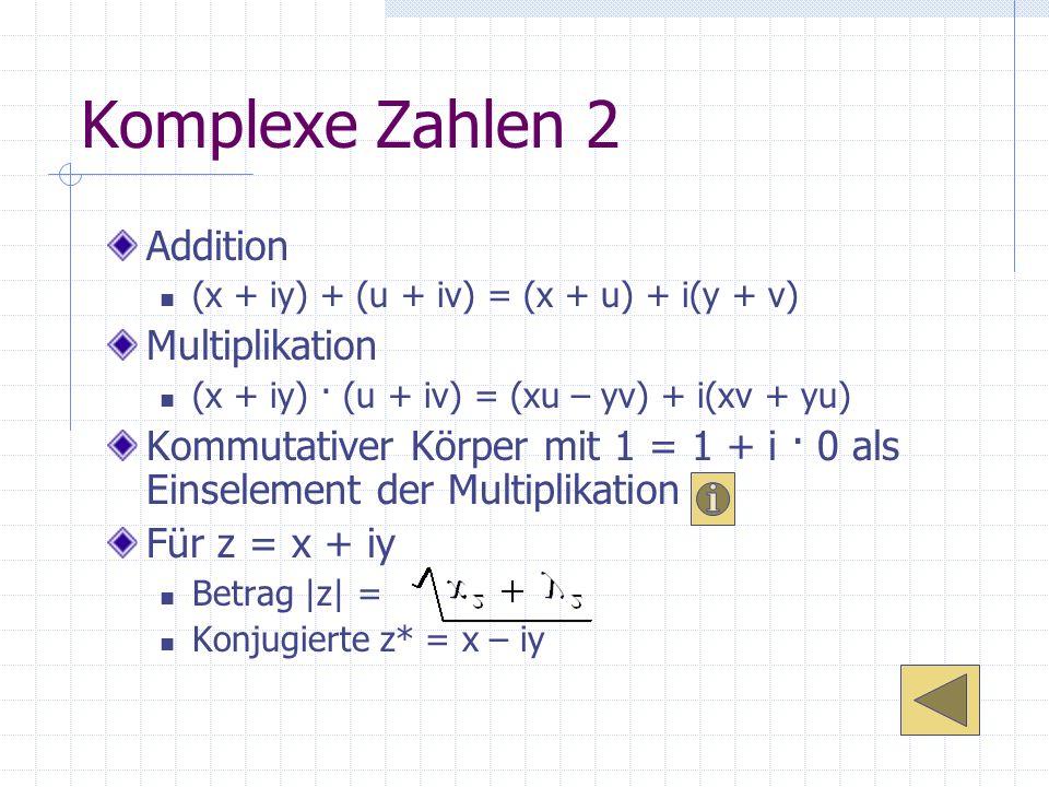 Komplexe Zahlen 2 Addition Multiplikation