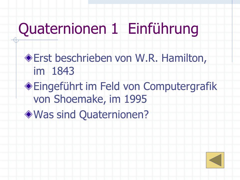 Quaternionen 1 Einführung