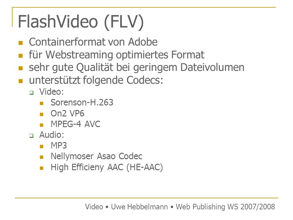 FlashVideo (FLV) Containerformat von Adobe