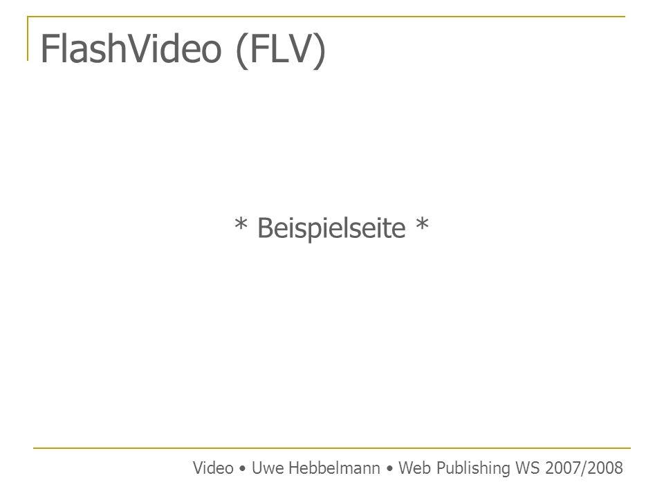 FlashVideo (FLV) * Beispielseite *
