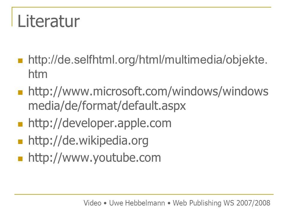 Literatur http://de.selfhtml.org/html/multimedia/objekte.htm