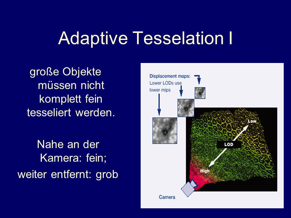 Adaptive Tesselation I