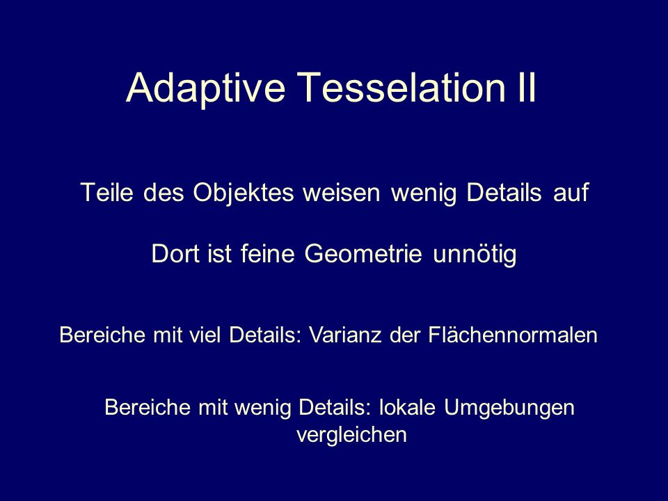 Adaptive Tesselation II