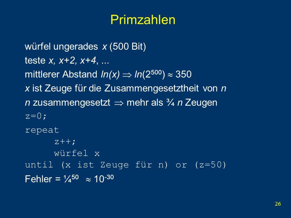 Primzahlen würfel ungerades x (500 Bit) teste x, x+2, x+4, ...