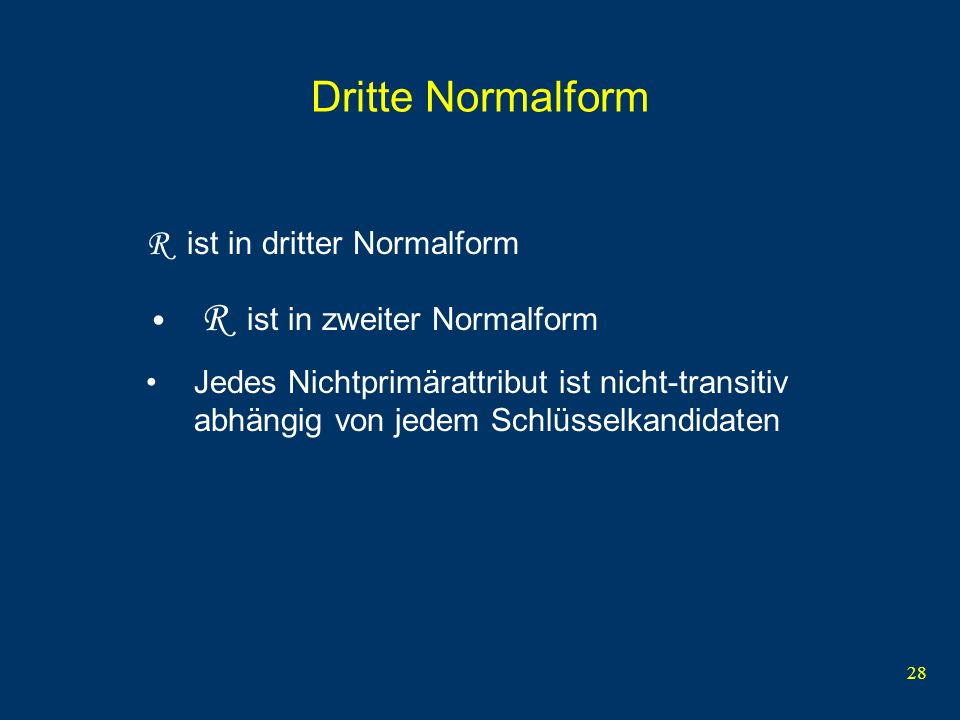 Dritte Normalform R ist in dritter Normalform