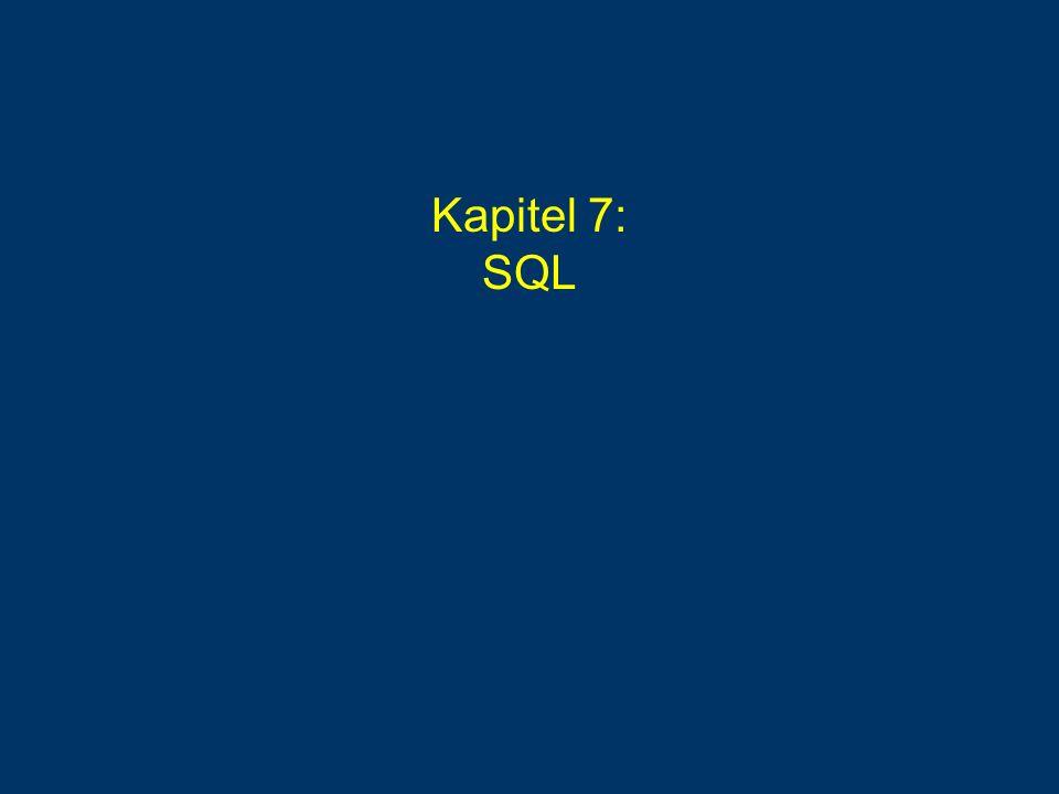 Kapitel 7: SQL