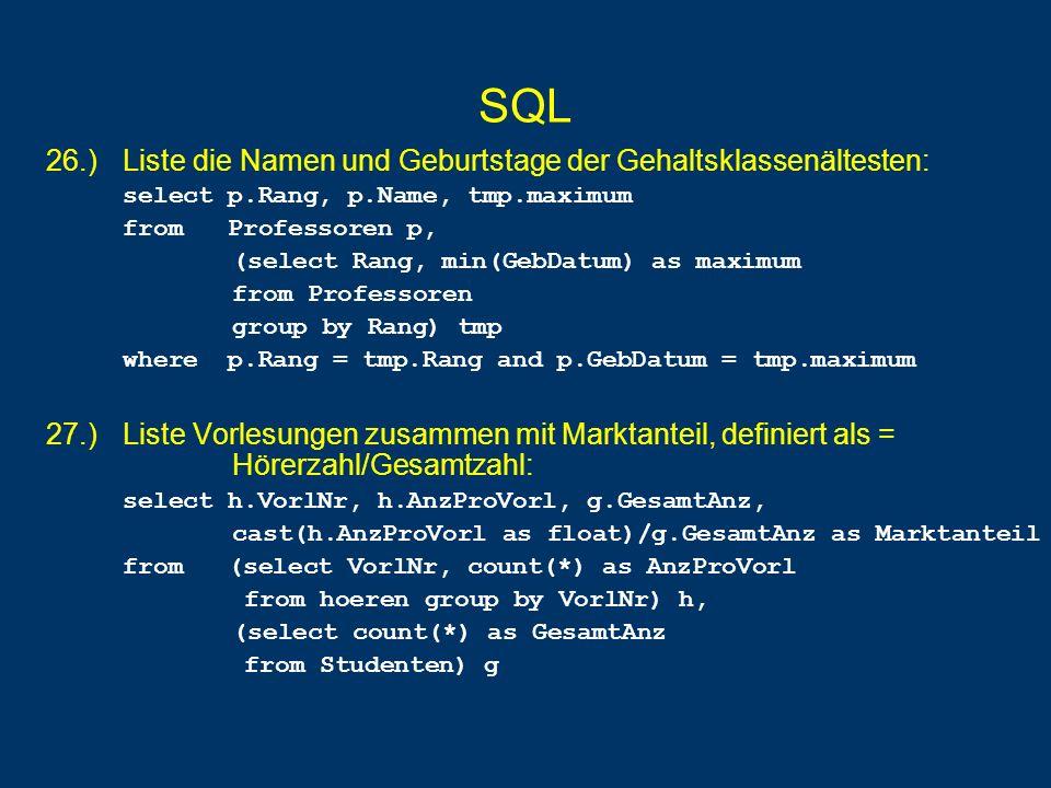 SQL 26.) Liste die Namen und Geburtstage der Gehaltsklassenältesten: