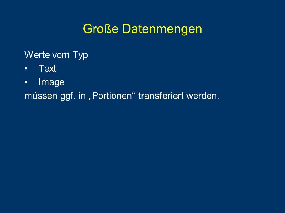 Große Datenmengen Werte vom Typ Text Image