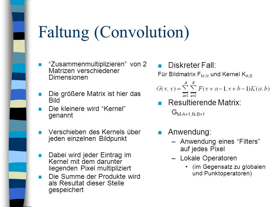 Faltung (Convolution)