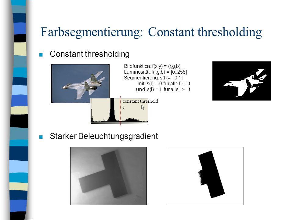 Farbsegmentierung: Constant thresholding