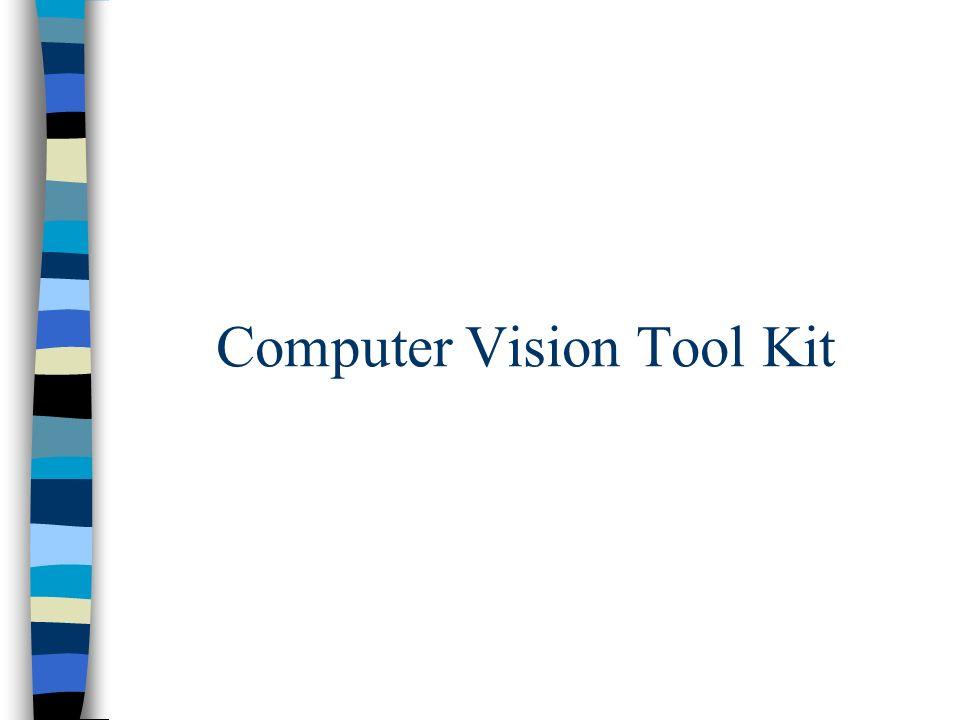 Computer Vision Tool Kit