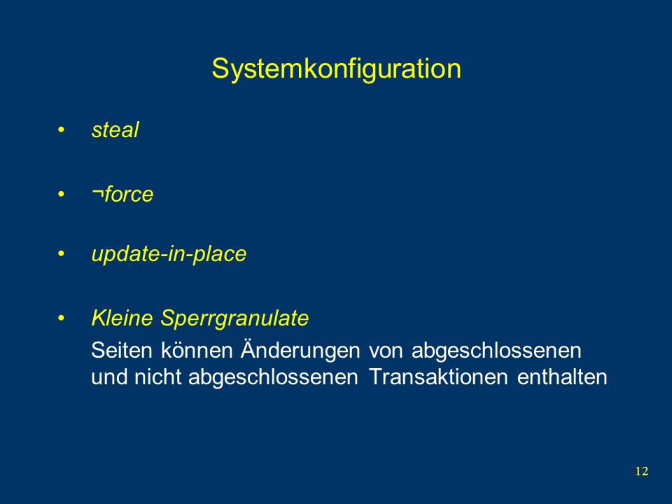 Systemkonfiguration steal ¬force update-in-place Kleine Sperrgranulate