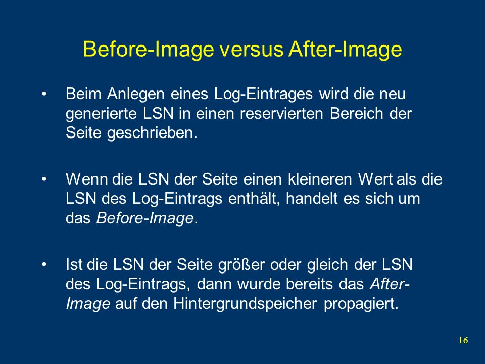 Before-Image versus After-Image