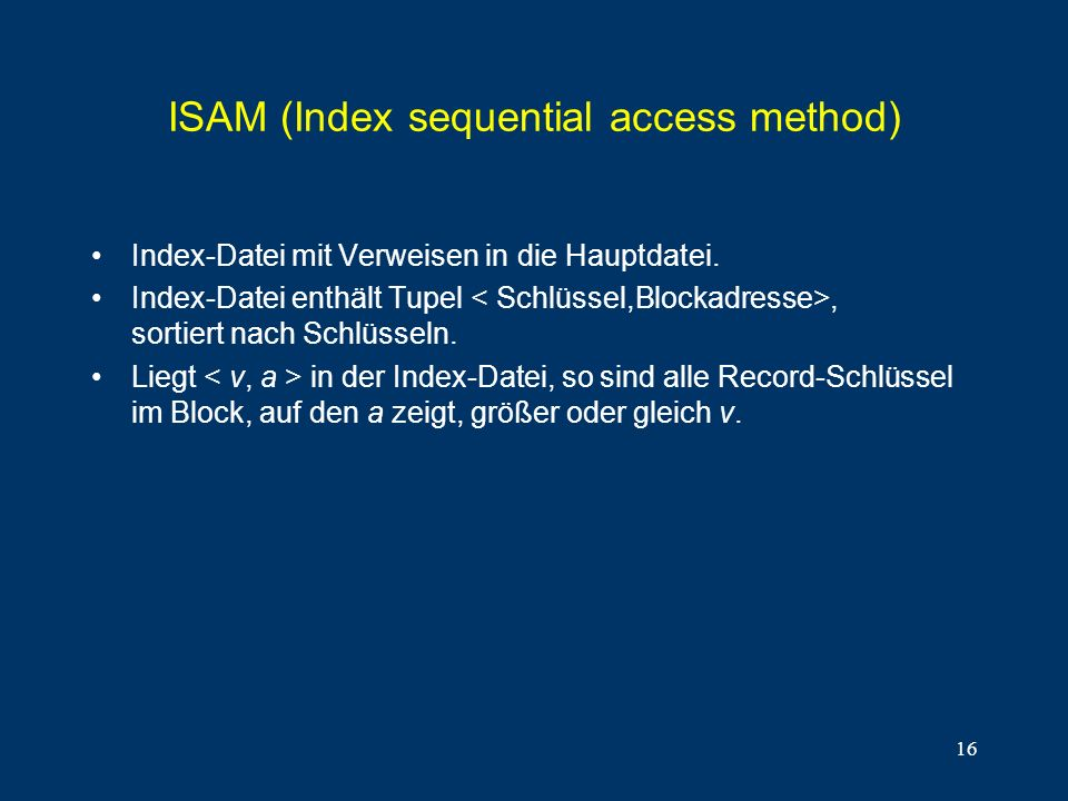 ISAM (Index sequential access method)