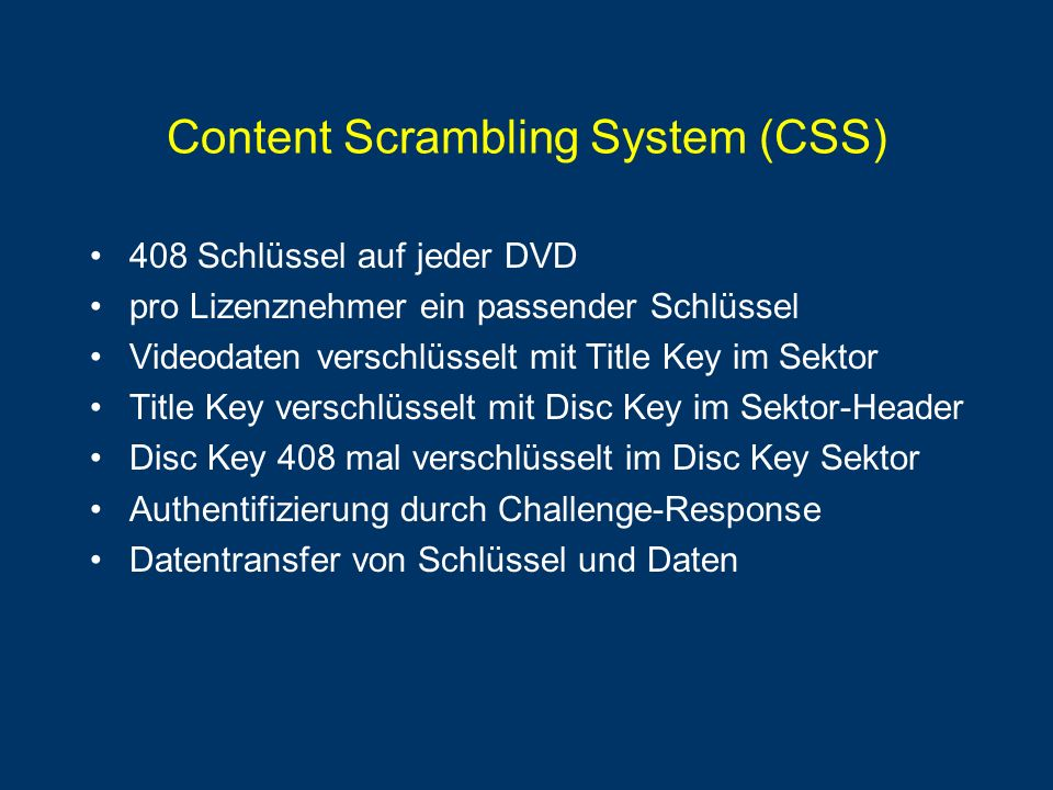 Content Scrambling System (CSS)