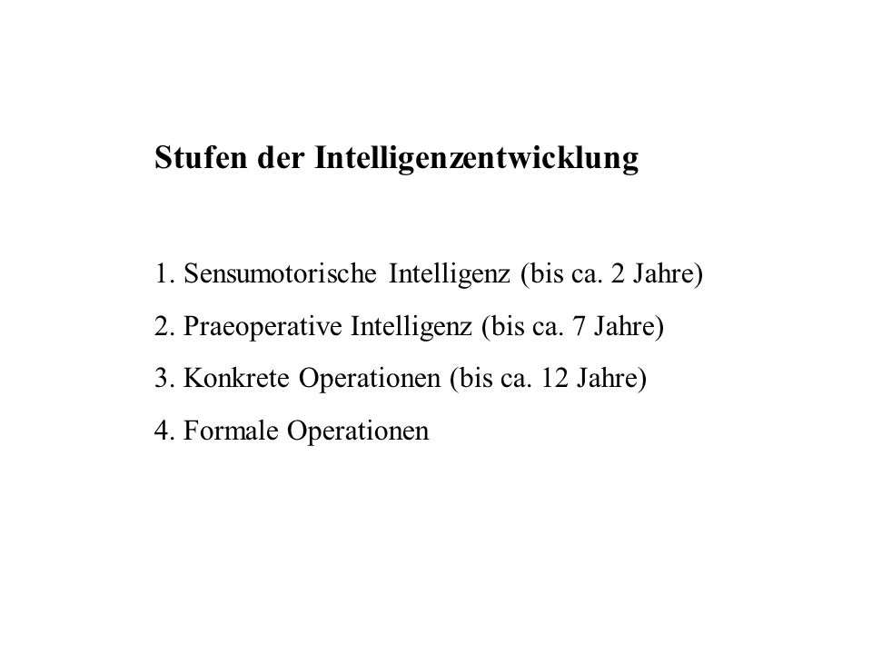 Stufen der Intelligenzentwicklung