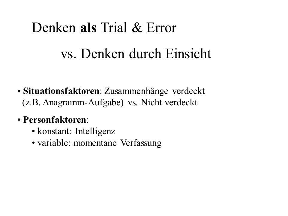 Denken als Trial & Error vs. Denken durch Einsicht