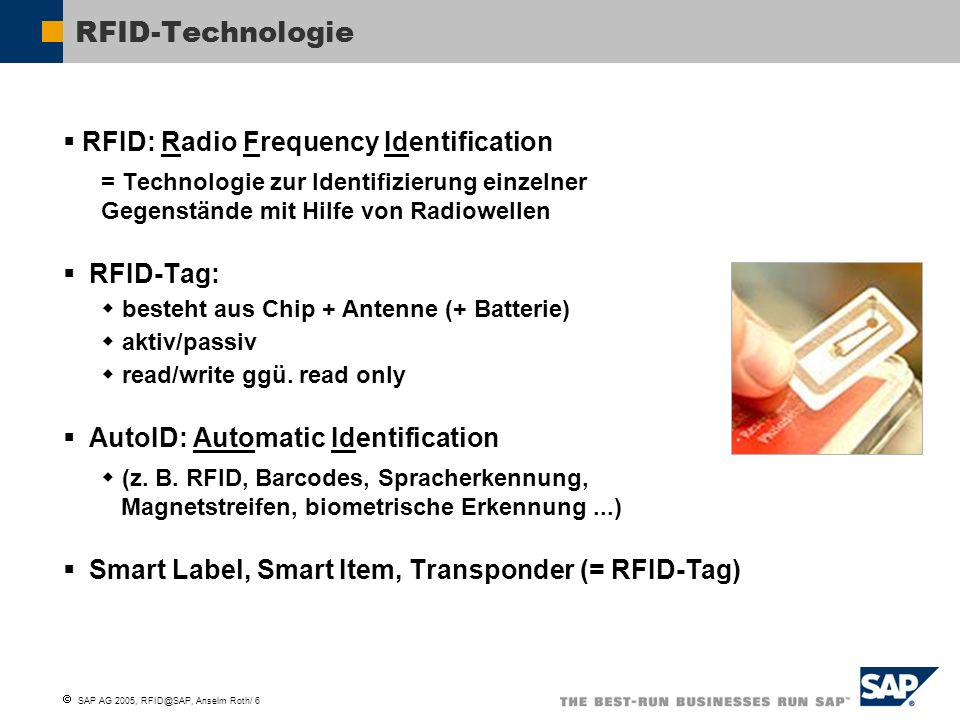 RFID-Technologie RFID: Radio Frequency Identification RFID-Tag: