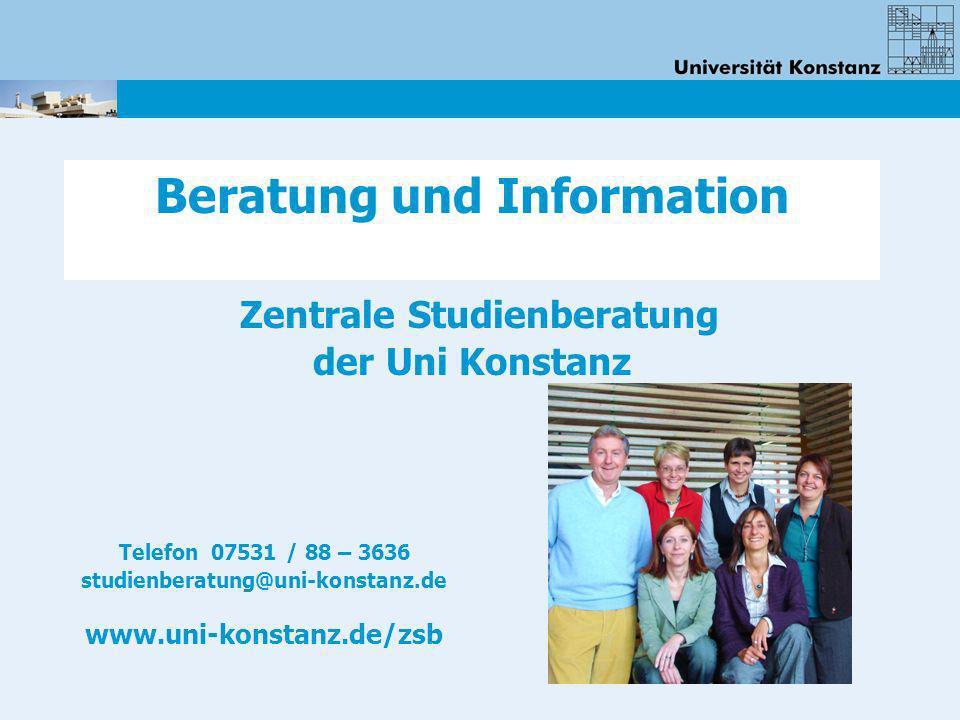 Beratung und Information Zentrale Studienberatung der Uni Konstanz