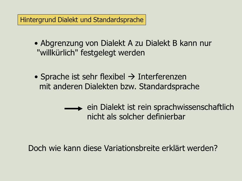 Abgrenzung von Dialekt A zu Dialekt B kann nur