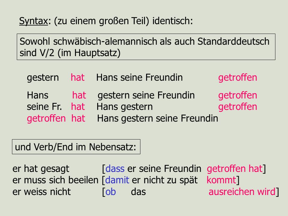 Syntax: (zu einem großen Teil) identisch: