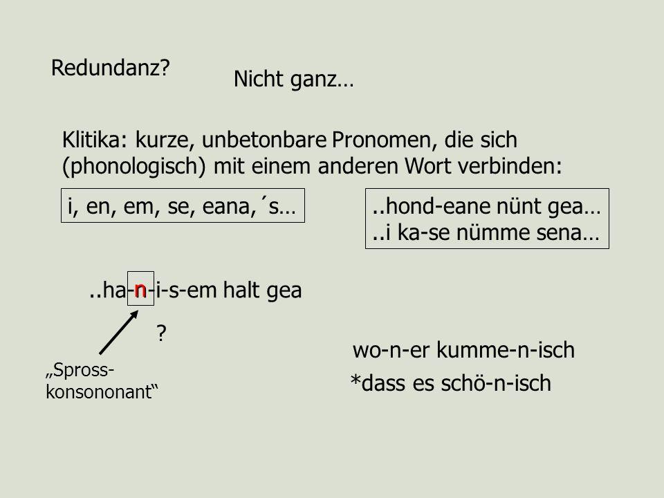 Klitika: kurze, unbetonbare Pronomen, die sich
