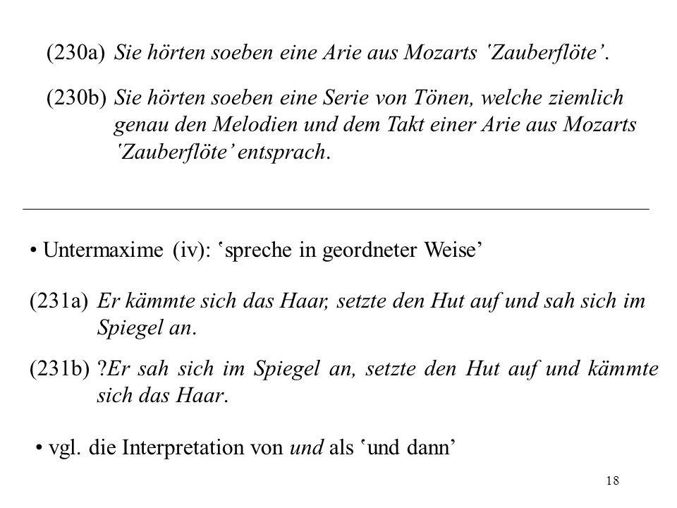 (230a) Sie hörten soeben eine Arie aus Mozarts 'Zauberflöte'.