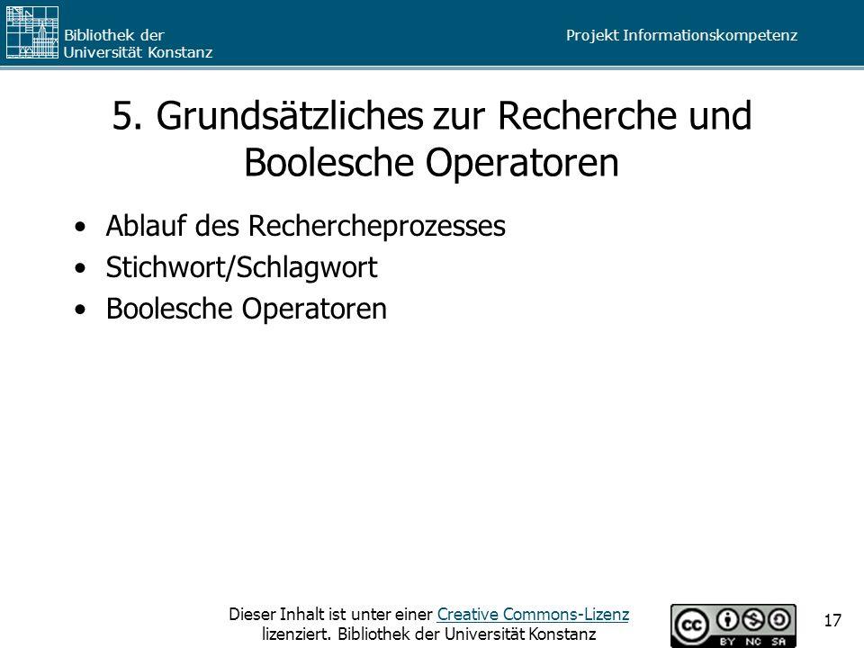 5. Grundsätzliches zur Recherche und Boolesche Operatoren